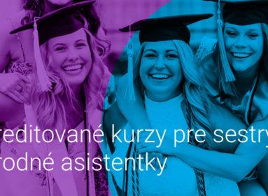 Vzdelávacie aktivity a akreditované kurzy pre sestry a pôrodné asistentky